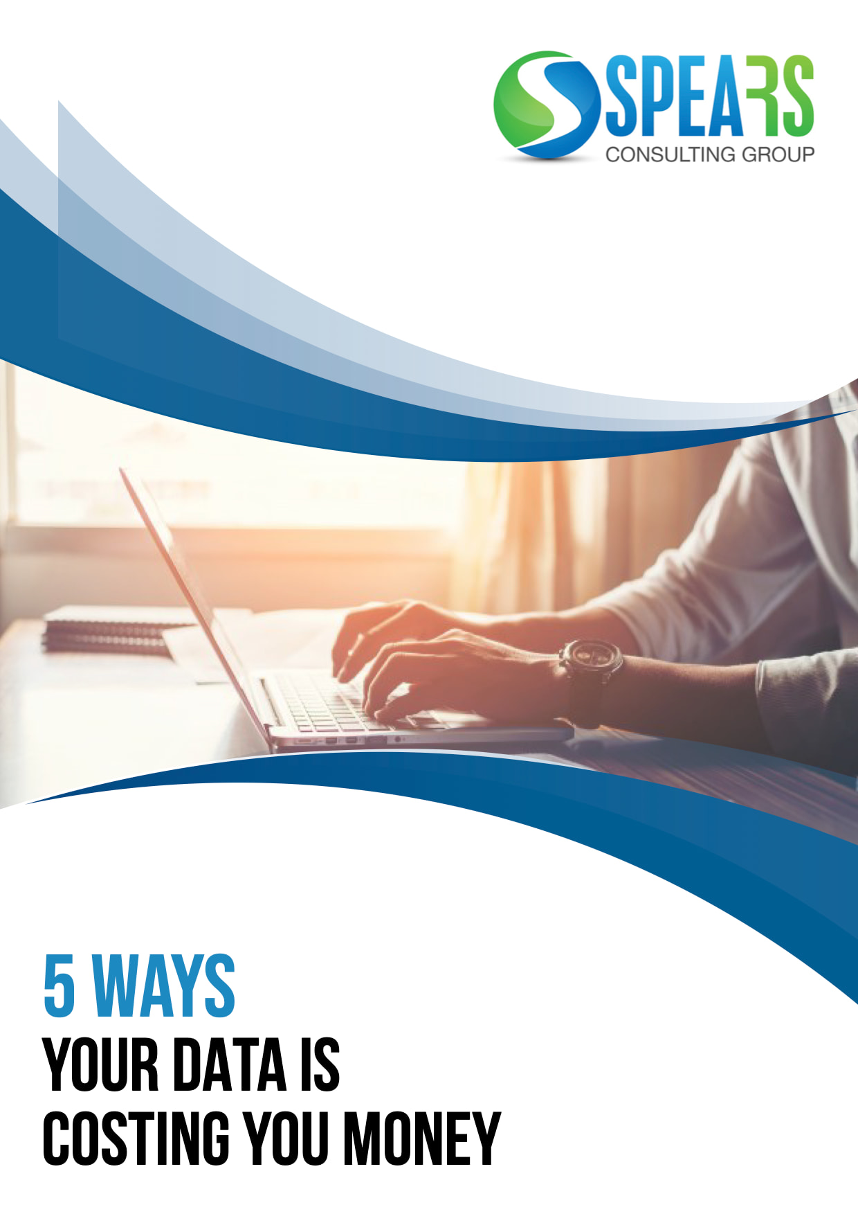 Cover Image 5 Ways Data is Costing You Money